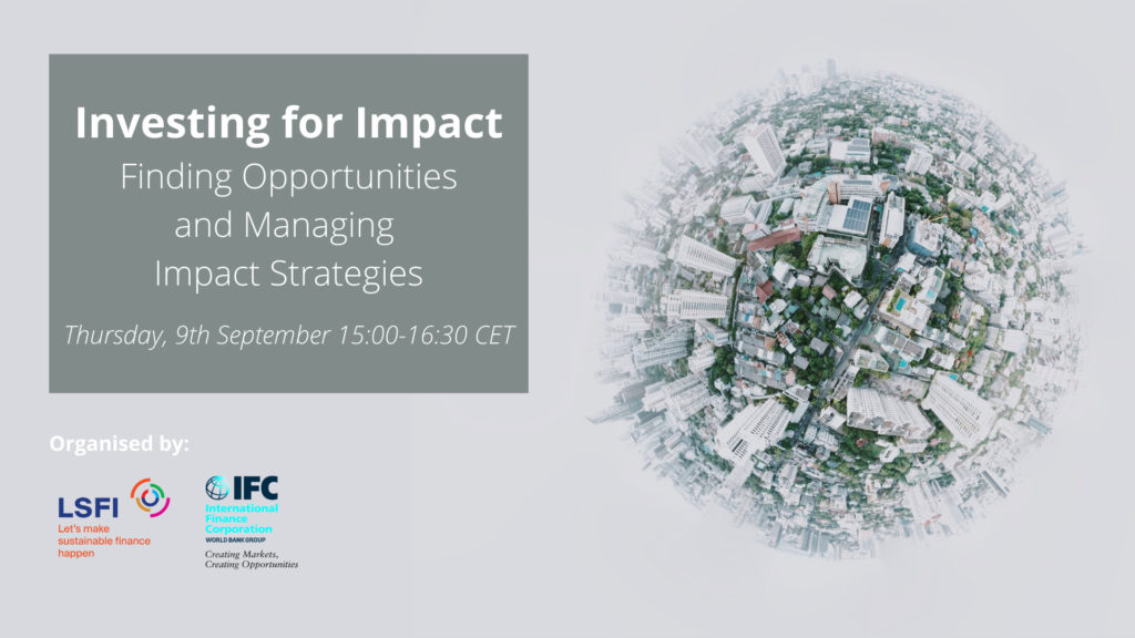 Investing for Impact: Finding Opportunities and Managing Impact Strategies
