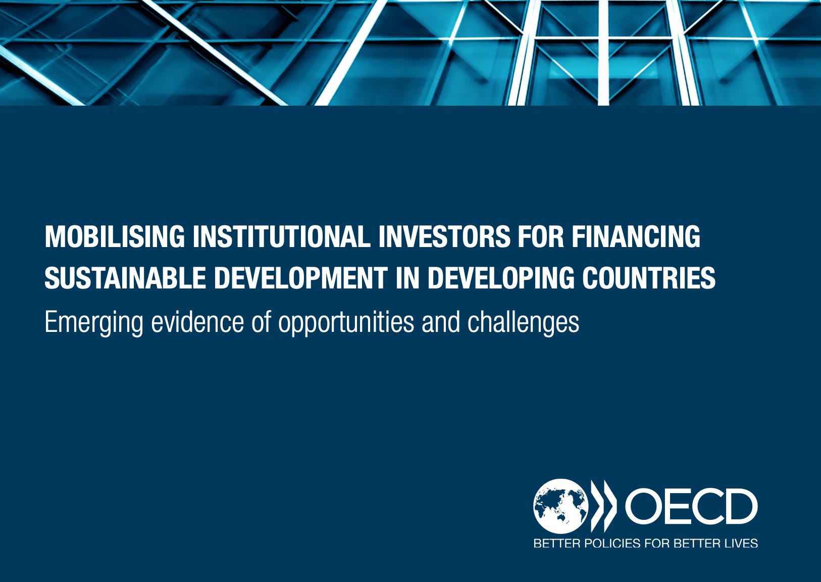 Mobilising institutional investors for financing sustainable development by OECD
